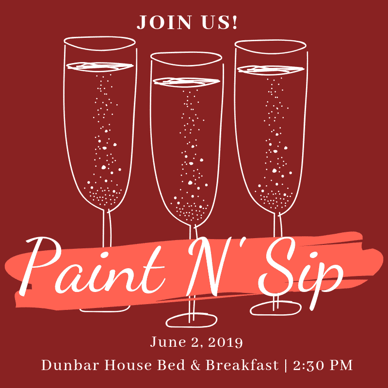 "A promotional picture with hand drawn champaign glasses with the words ""Paint N' Sip"" across their stems. Date of event: June 2nd, 2019 at 2:30pm"